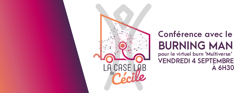 caselab burningman La Case Lab de Cécile